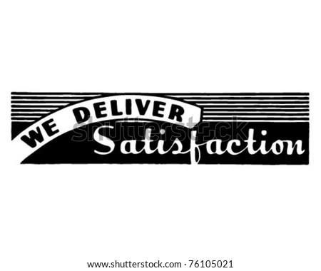 We Deliver Satisfaction - Retro Ad Art Banner