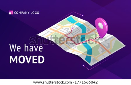We have moved banner. Announcement message about change office address, business relocation. Vector landing page of relocation business with isometric map with path and pointer Сток-фото ©