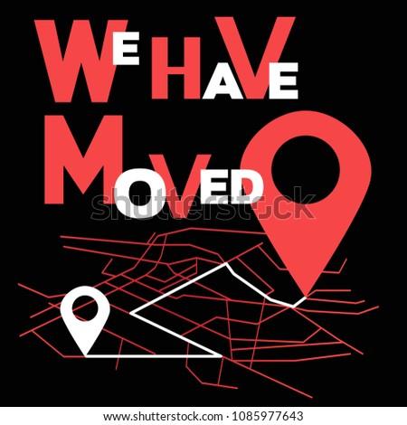 We have moved, changed address navigation