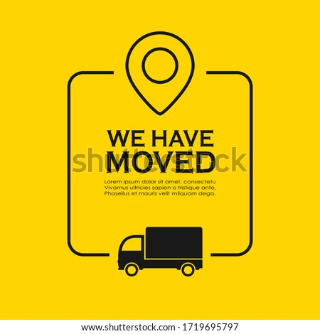 We have moved vector poster on yellow background Stock foto ©