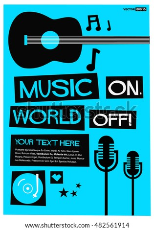 We Love Music! (Flat Style Vector Illustration Quote Poster Design) With text Box