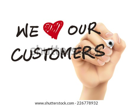 we love our customers words