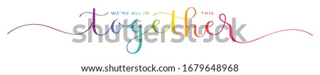 WE'RE ALL IN THIS TOGETHER rainbow-colored vector brush calligraphy banner