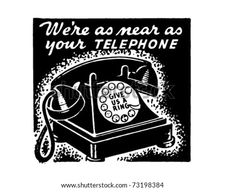 We're As Near As Your Telephone - Retro Ad Art Banner