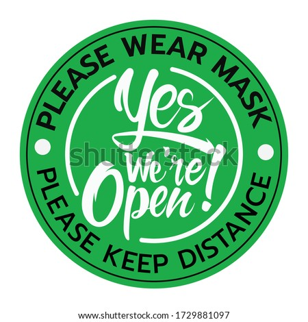 we're open again black and green sign in white background,shop and business open sign vector illustration. shop open after covid-19.