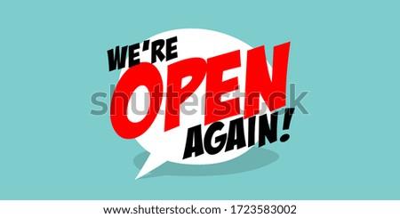 We're open again on speech bubble Сток-фото ©