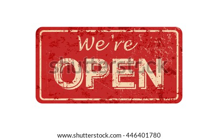 we re open   vintage rusty