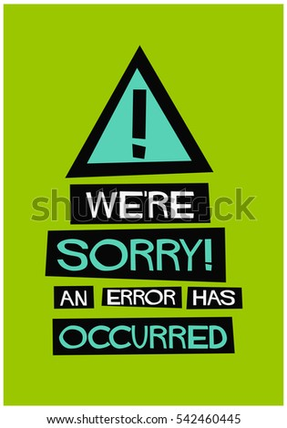 we're sorry an error has
