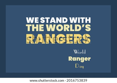 We Stand with the World's Rangers. World Ranger Day. Stock photo ©