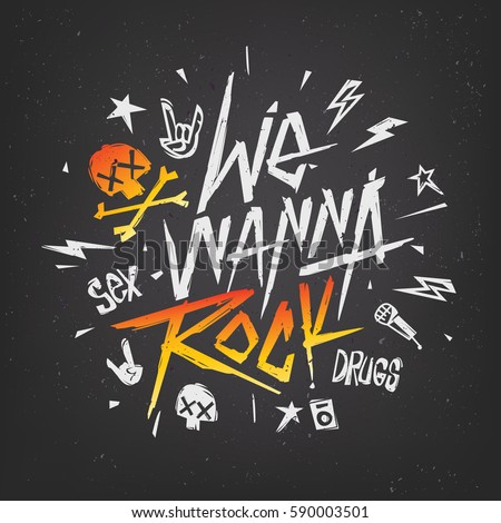 We Wanna Rock - Retro style hand drawn lettering Music Poster. Rock n Roll font template for fabric print design. Tee print stamp t-shirt lettering vector illustration isolated from black