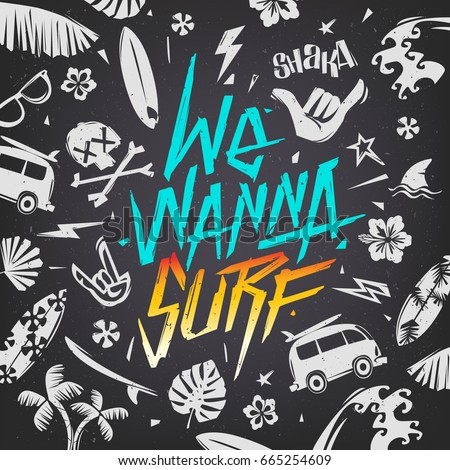 we wanna surf   hand drawn
