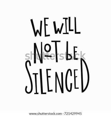 we will not be silenced t shirt