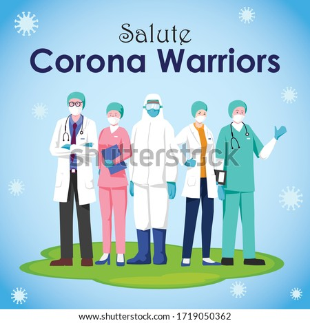 We will win against the Corona virus. Thank you to all the warriors who have been fighting for us in this crisis. Doctors  Nurse Vector illustration.