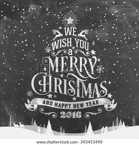 We Wish You A Merry Christmas And Happy New Year Typographical Background On Chalkboard
