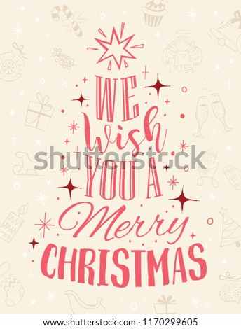 We wish you a merry christmas Calligraphic lettering text 01
