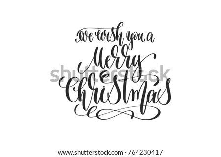 we wish you a merry christmas - hand lettering inscription to winter holiday design, calligraphy handwritten text, vector illustration