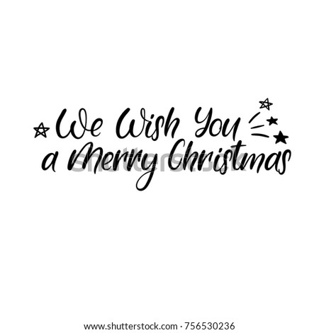 We wish you a Merry Christmas. Modern calligraphy. Handwritten brush lettering for greeting card, poster, invitation, banner. Hand drawn design elements. Isolated on white background.