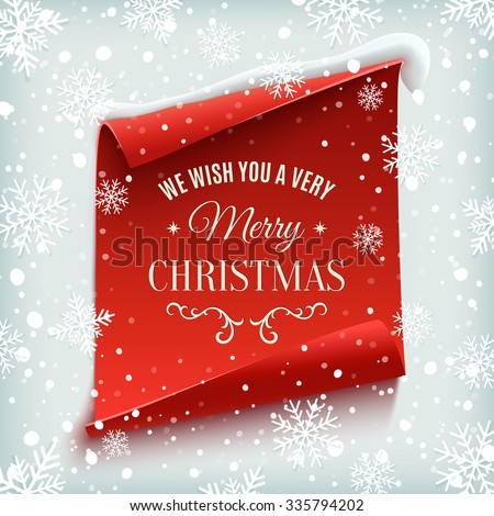 We wish you a Very Merry Christmas, greeting card. Red, curved, paper banner on winter background with snow and snowflakes. Vector illustration.