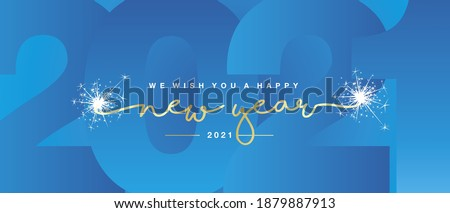 We wish you Happy New Year 2021 line designed handwritten lettering golden white light blue background with sparkle firework