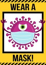Wear a mask - STOP coronavirus (2019-ncov) Funny awareness lettering poster Covid-19. Coronavirus outbreak. Novel coronavirus. Get well concept.