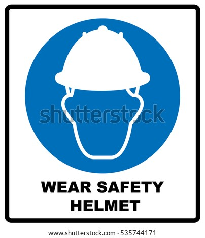 Wear a Safety Helmet Vector Illustration Sign.