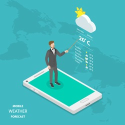 Weather forecast online flat isometric vector concept. Weatherman is standing on the smartphone reporting about the weather.