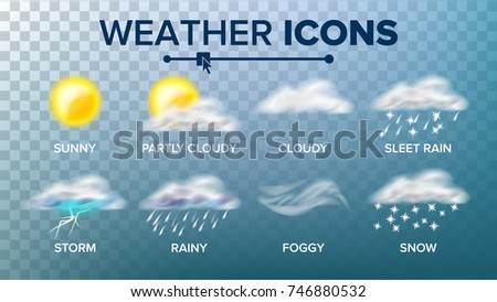 Weather Icons Set Vector. Sunny, Cloudy Storm, Rainy, Snow, Foggy. Good For Web, Mobile App. Isolated On Transparent Background Illustration