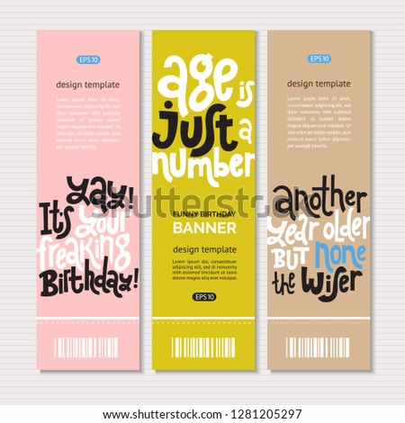 4559bc3f3 Web or print banners design template with hand drawn vector lettering.  Comic phrases about birthday