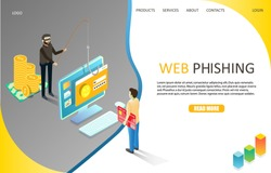 Web phishing landing page website template. Vector isometric illustration of fraudster fishing user private confidential account information. Malware cyber hacker attack, internet phishing concept.