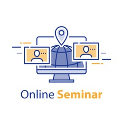Webinar concept, online communication, internet seminar, web meeting, distant learning, freelance work, fast training course, vector line icon