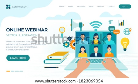 Webinar. Internet conference. Web based seminar. Distance Learning. E-learning Training business concept. Video tutorials and courses. Online meeting work form home. Vector illustration.