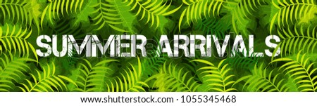 Website banner design with text Summer Arrivals, and green leafs.