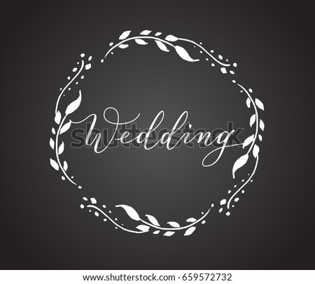 Wedding Card With Floral Wreath. Chalkboard Style Black And White Invitation  Template. Hand Written