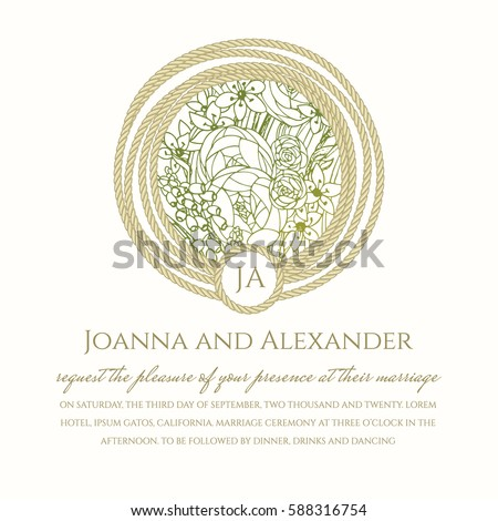 Wedding invitation card with hand drawn illustration of bouquet of spring flowers in the rope-circle frame. Straw-color text background based on the floral motive and monogram template
