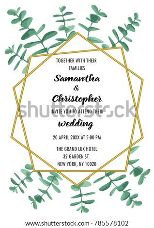Wedding invitation floral card with gold geometric frame and eucalyptus. Fashion greenery botanical A4 greeting invite with watercolor effect. Template for bithday cards and covers with text place. #785578102