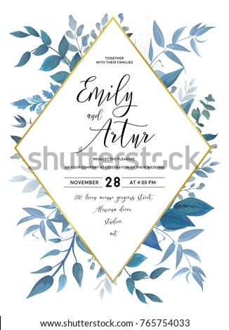 Wedding invite, invitation, save the date card design with watercolor blue color leaves, forest plants, herbs composition & golden rhombus frame. Vector delicate beauty postcard editable, cute layout