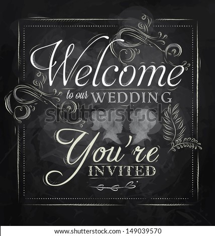 wedding lettering welcome to our wedding youre invited
