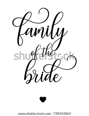Wedding Script Hand Letter Word Art Sign Vector For Family Of The