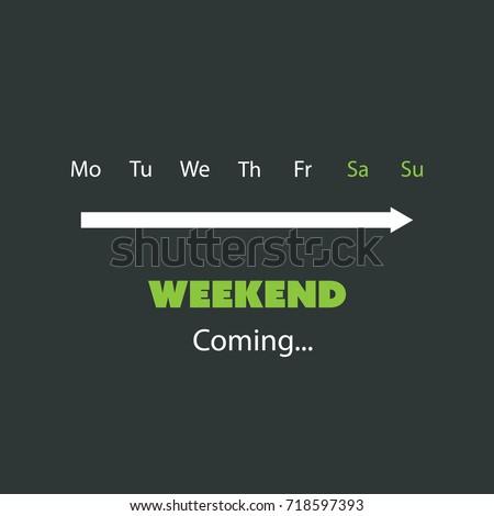weekend is coming   banner