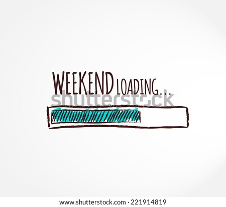 weekend  loading business