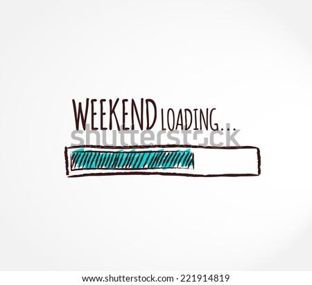 weekend  loading business