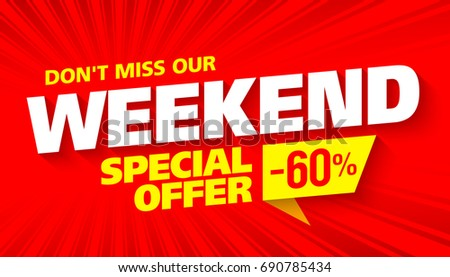 Weekend sale banner. This weekend special offer banner template. Vector illustration.