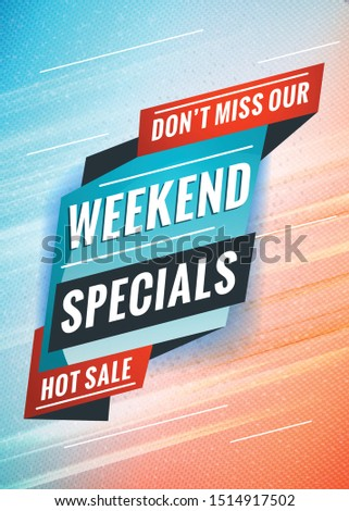 Weekend specials. Promotional concept template for banner, website, poster. Special offer tag. Vector illustration with abstract colorful background