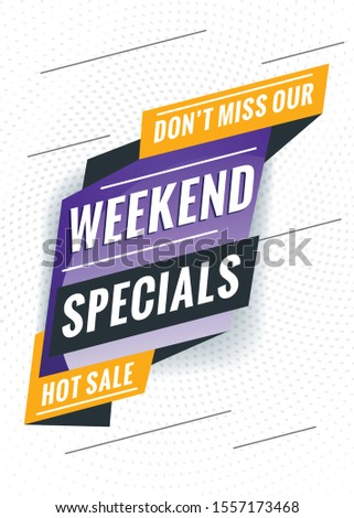 Weekend specials. Promotional concept template for banner, website, poster. Special offer tag. Vector illustration