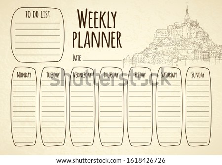 Weekly planner. City sketching. Line art silhouette. Travel card. Tourism concept. France, Mont Saint-Michel. Sketch style vector illustration.