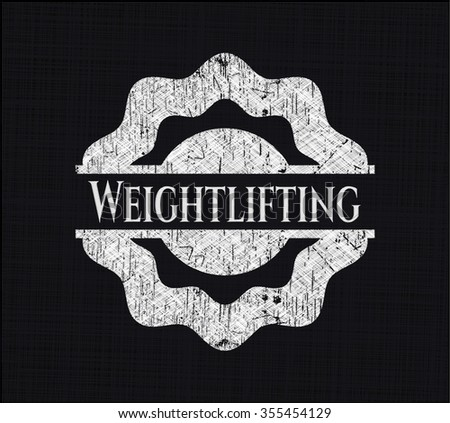 Weightlifting written with chalkboard texture