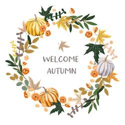 Welcome Autumn wreath design template print with orange, gray pumpkin, maple leaves. Vector illustration. October harvest background. Organic vegetable garden food. Nature design. Fall season