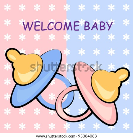 welcome baby card. pacifier birthday illustration
