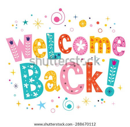 welcome back decorative