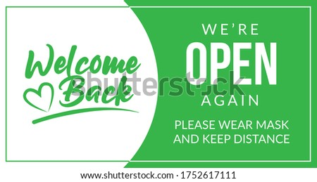 Welcome back! We are open again. Keep social distance and use a face mask. Vector open sign for the door Photo stock ©